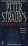 Peter Straub's Ghosts