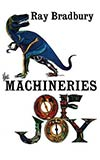 The Machineries of Joy