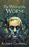 The Way of the Worm