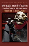 The Right Hand of Doom & Other Tales of Solomon Kane