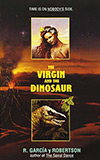 The Virgin and the Dinosaur