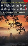 A Night on the Moor and Other Tales of Dread