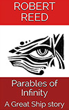 Parables of Infinity