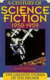 A Century of Science Fiction 1950-1959