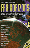 Far Horizons: The Great Worlds of Science Fiction