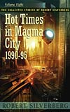 Hot Times in Magma City: 1990-95