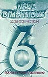 New Dimensions Science Fiction Number 6