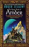 The Great Book of Amber: The Complete Amber Chronicles 1-10