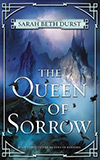 The Queen of Sorrow