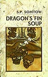 Dragon's Fin Soup (collection)