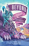 Beyond: The Queer Sci-Fi and Fantasy Comic Anthology