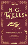 H. G. Wells Classic Collection II