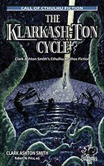 The Klarkash-Ton Cycle: Clark Ashton Smith's Cthulhu Mythos Fiction