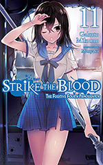 Strike the Blood, Vol. 11: The Fugitive Fourth Primogenitor