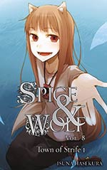 Spice and Wolf 8: The Town of Strife 1