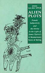 Alien Plots: Female Subjectivity and the Divine