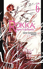 Rokka: Braves of the Six Flowers, Vol. 6