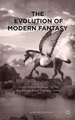 The Evolution of Modern Fantasy:  From Antiquarianism to the Ballantine Adult Fantasy Series