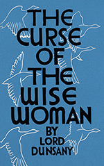 The Curse of the Wise Woman