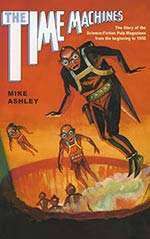 The Time Machines: The S-F Pulp Magazines, the Beginning to 1950