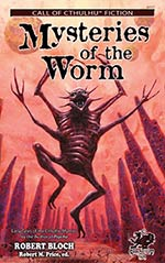 Mysteries of the Worm: Early Tales of the Cthulhu Mythos