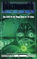The Innsmouth Cycle: The Taint of the Deep Ones