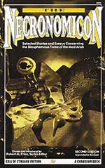 The Necronomicon: The Blasphemous Tome of the Mad Arab