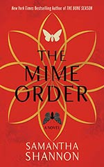 The Mime Order: A Novel