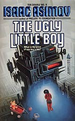 Tor Double #9: The Ugly Little Boy / The [Widget], The [Wadget]