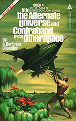 Into the Alternate Universe / Contraband from Otherspace