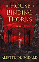 The House of Binding Thorns - Aliette de Bodard