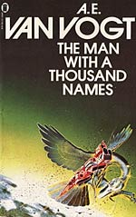 The Man with a Thousand Names