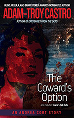 The Coward's Option: plus Tasha's Fail-Safe