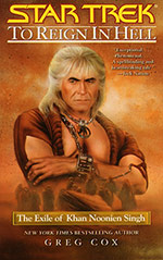 To Reign in Hell:  The Exile of Khan Noonien Sing