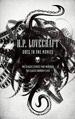 H.P. Lovecraft Goes to the Movies