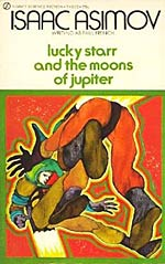 Lucky Starr and the  Moons of Jupiter