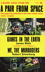 A Pair from Space: Giants in the Earth / We, the Marauders
