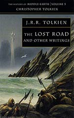 The Lost Road and Other Writings