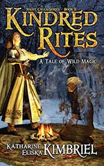 Kindred Rites: A Tale of Wild Magic
