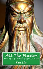 All the Flavors: A Tale of Guan Yu, Chinese God of War in America