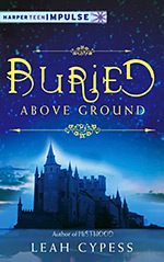 Buried Above Ground
