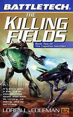 The Killing Fields: The Capellan Solution Vol. II