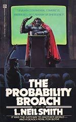 The Probability Broach