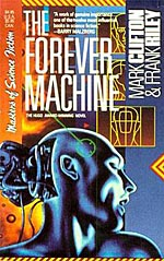 The Forever Machine