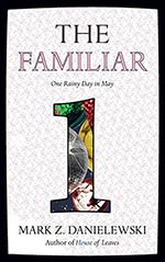 The Familiar: One Rainy Day in May