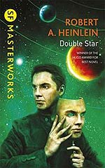 Double Star (and My Heinlein Problem)