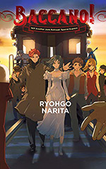 Baccano!, Vol. 14: 1931 Another Junk Railroad: Special Express