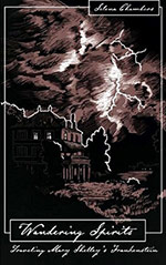 Wandering Spirits: Traveling Mary Shelley's Frankenstein
