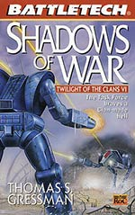 Shadows of War: Twilight of the Clans Vol. VI