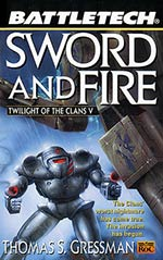 Sword and Fire: Twilight of the Clans Vol. V